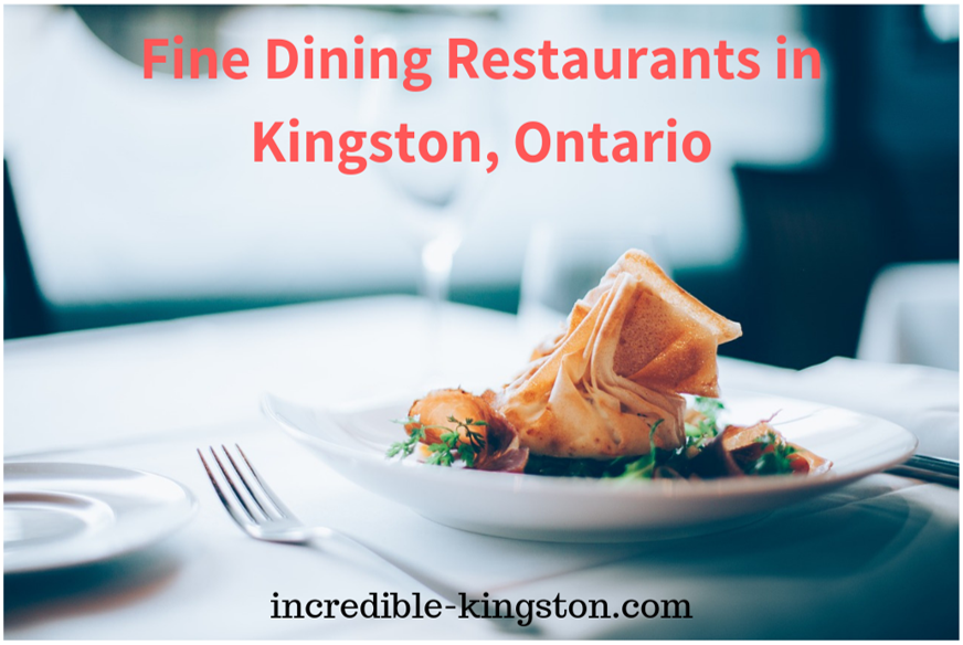 fine dining restaurants in kingston, ontario