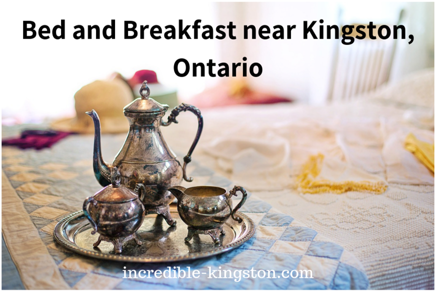 Bed and Breakfast near Kingston, Ontario