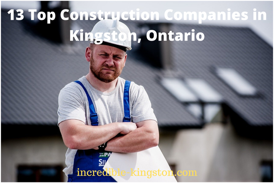 top construction companies in kingston, ontario