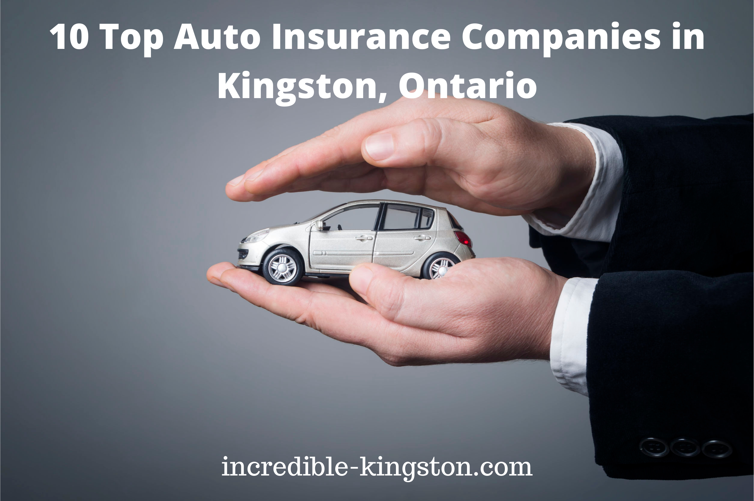 Auto Insurance Companies in Kingston, Ontario