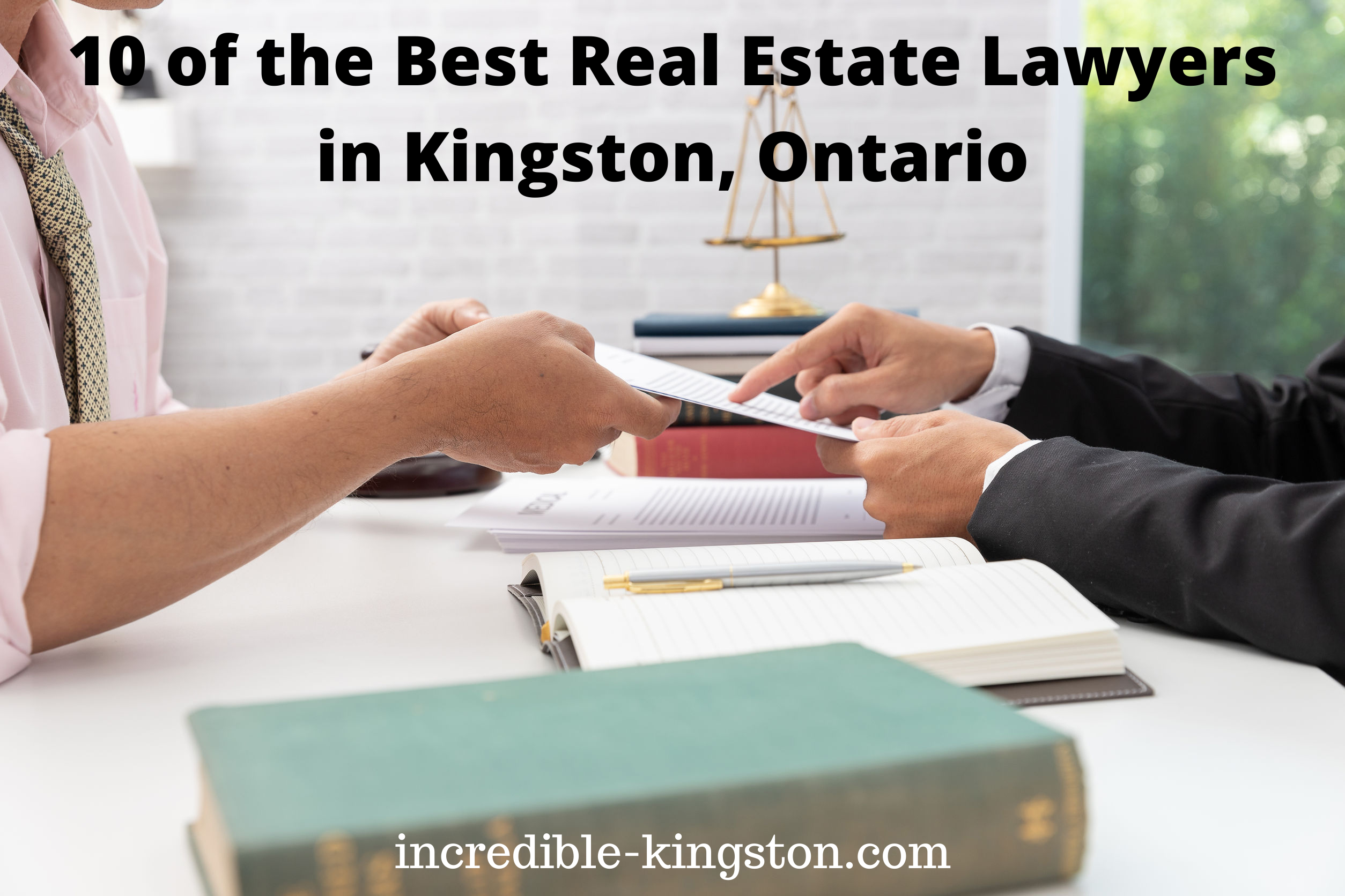 Best Real Estate Lawyers in Kingston, Ontario